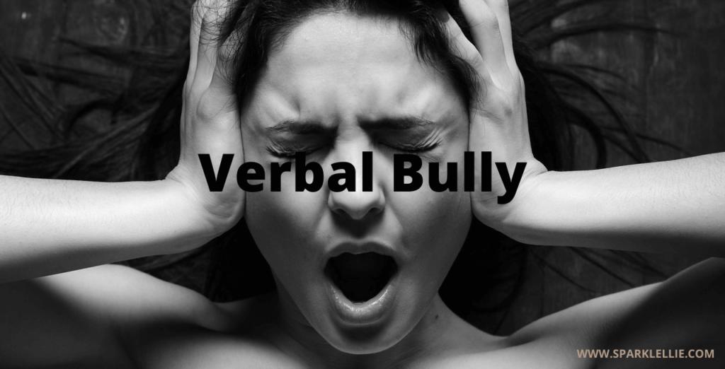 Verbal bullies